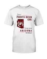 PUERTO RICAN GIRL LIVING IN ARIZONA WORLD Classic T-Shirt front