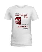 PUERTO RICAN GIRL LIVING IN ARIZONA WORLD Ladies T-Shirt thumbnail