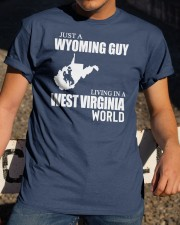 JUST A WYOMING GUY LIVING IN WV WORLD Classic T-Shirt apparel-classic-tshirt-lifestyle-28
