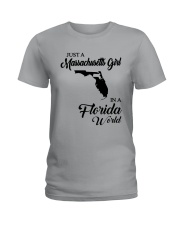 JUST A MASSACHUSETTS GIRL IN A FLORIDA WORLD Ladies T-Shirt front