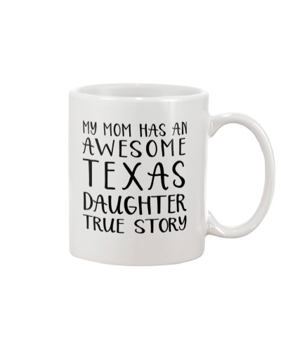 MY MOM HAS AN AWESOME TEXAS DAUGHTER TRUE STORY