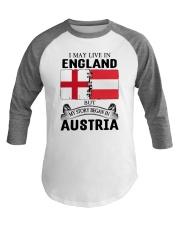 LIVE IN ENGLAND BEGAN IN AUSTRIA ROOT WOMEN Baseball Tee thumbnail