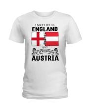 LIVE IN ENGLAND BEGAN IN AUSTRIA ROOT WOMEN Ladies T-Shirt thumbnail