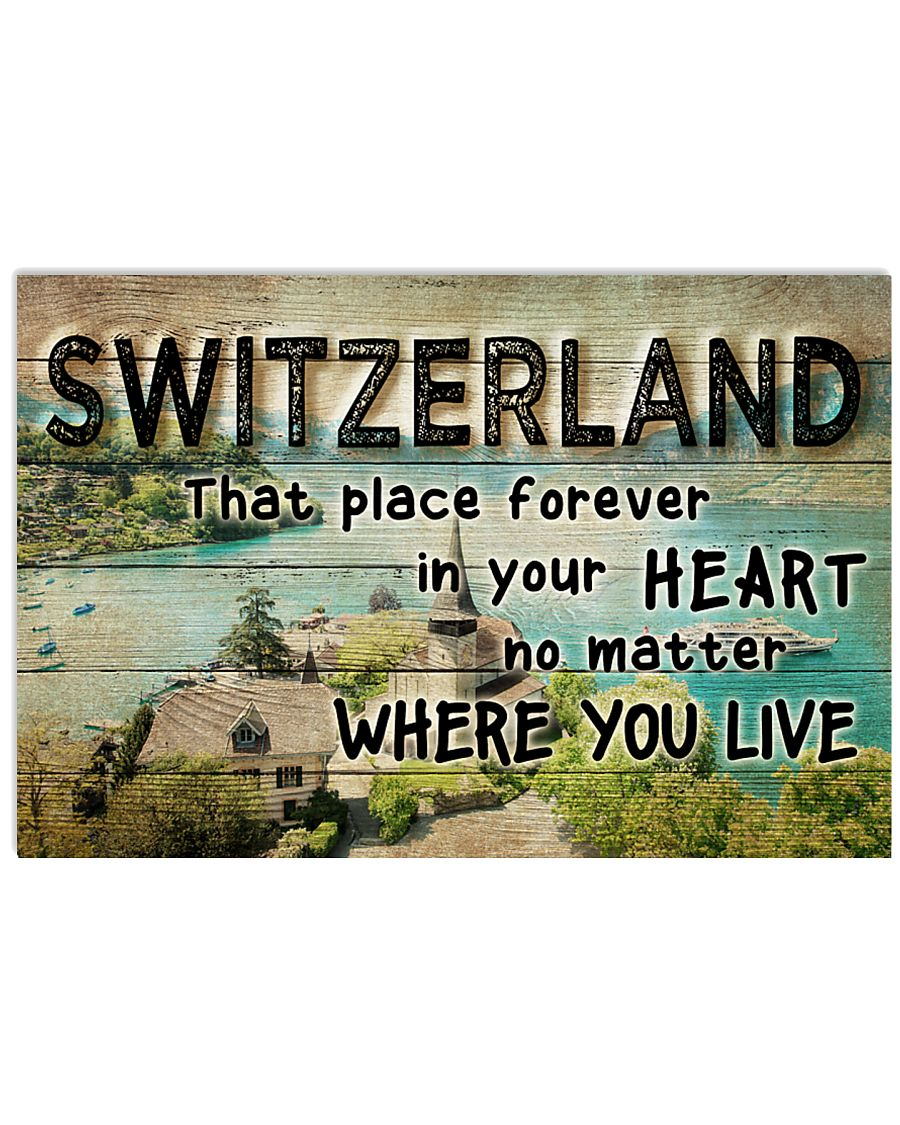 SWITZERLAND THAT PLACE FOREVER IN YOUR HEART 17x11 Poster