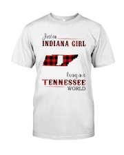 INDIANA GIRL LIVING IN TENNESSEE WORLD Classic T-Shirt front