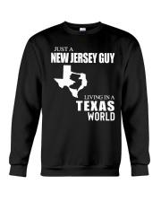 JUST A JERSEY  GUY LIVING IN A TEXAS WORLD  Crewneck Sweatshirt thumbnail