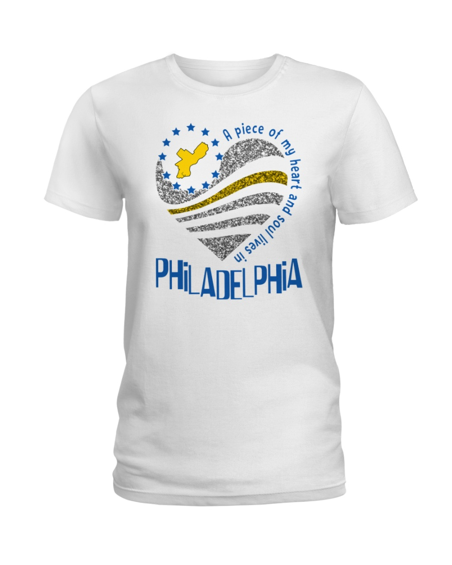 MY HEART AND SOUL LIVES IN PHILADELPHIA Ladies T-Shirt