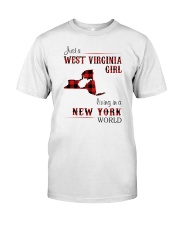 WEST VIRGINIA GIRL LIVING IN NEW YORK WORLD Classic T-Shirt front