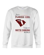 FLORIDA GIRL LIVING IN SOUTH CAROLINA WORLD Crewneck Sweatshirt thumbnail
