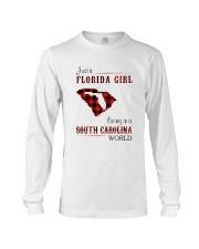 FLORIDA GIRL LIVING IN SOUTH CAROLINA WORLD Long Sleeve Tee thumbnail