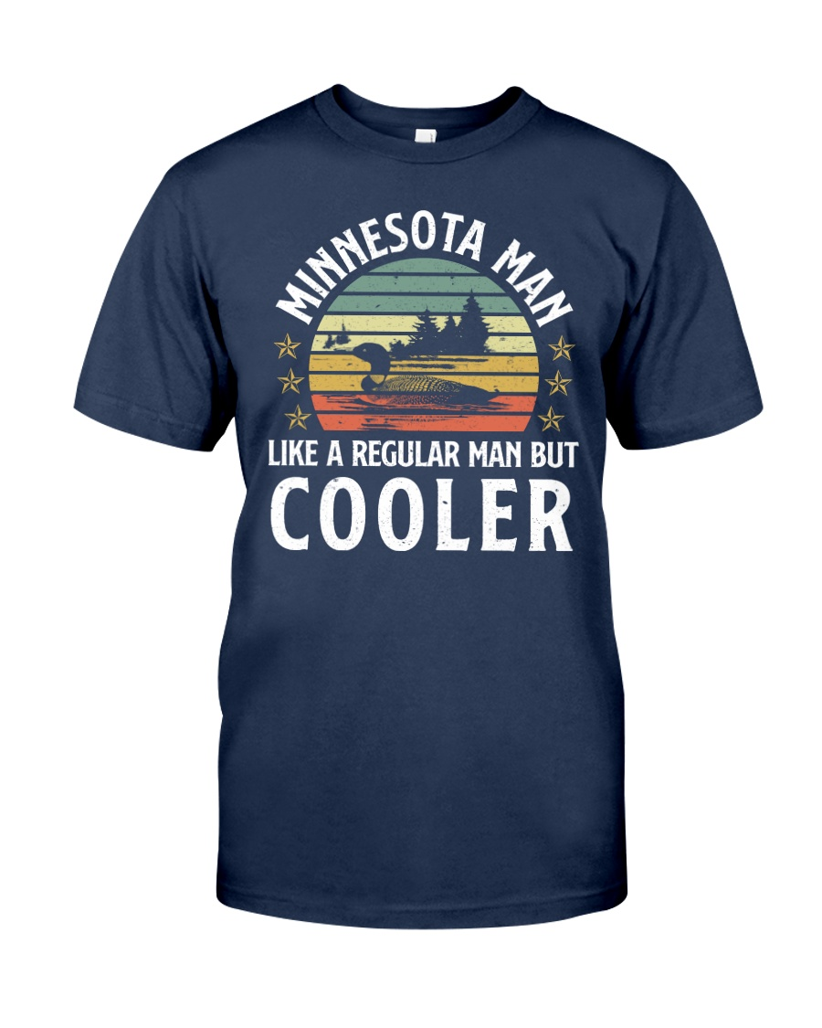 MINNESOTA MAN REGULAR MAN BUT COOLER Classic T-Shirt