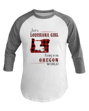 LOUISIANA GIRL LIVING IN OREGON WORLD Baseball Tee thumbnail