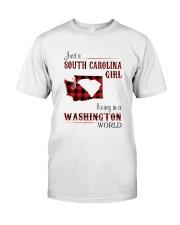 SOUTH CAROLINA GIRL LIVING IN WASHINGTON WORLD Classic T-Shirt front