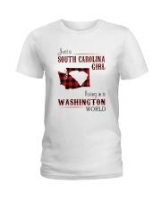 SOUTH CAROLINA GIRL LIVING IN WASHINGTON WORLD Ladies T-Shirt thumbnail