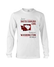 SOUTH CAROLINA GIRL LIVING IN WASHINGTON WORLD Long Sleeve Tee thumbnail