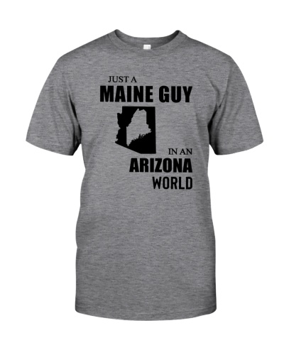 JUST A MAINE GUY IN AN ARIZONA WORLD
