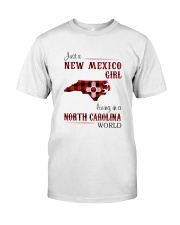 NEW MEXICO GIRL LIVING IN NORTH CAROLINA WORLD Classic T-Shirt front