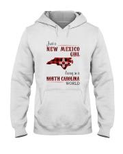 NEW MEXICO GIRL LIVING IN NORTH CAROLINA WORLD Hooded Sweatshirt thumbnail