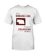 NEBRASKA GIRL LIVING IN COLORADO WORLD Classic T-Shirt front
