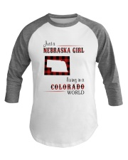 NEBRASKA GIRL LIVING IN COLORADO WORLD Baseball Tee thumbnail