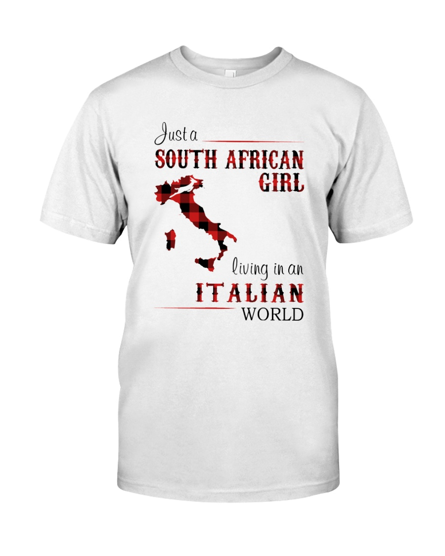 SOUTH AFRICAN GIRL LIVING IN ITALIAN WORLD Classic T-Shirt
