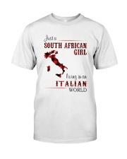 SOUTH AFRICAN GIRL LIVING IN ITALIAN WORLD Classic T-Shirt front
