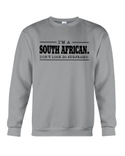 I'M SOUTH AFRICANDON'T SURPRISED Crewneck Sweatshirt thumbnail