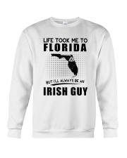 IRISH GUY LIFE TOOK TO FLORIDA Crewneck Sweatshirt thumbnail