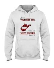 TENNESSEE GIRL LIVING IN WEST VIRGINIA WORLD Hooded Sweatshirt thumbnail
