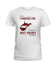 TENNESSEE GIRL LIVING IN WEST VIRGINIA WORLD Ladies T-Shirt thumbnail