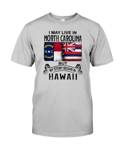 LIVE IN NORTH CAROLINA BEGAN IN HAWAII