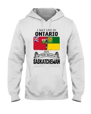 LIVE IN ONTARIO BEGAN IN SASKATCHEWAN ROOT WOMEN Hooded Sweatshirt thumbnail
