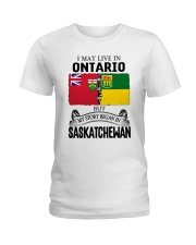 LIVE IN ONTARIO BEGAN IN SASKATCHEWAN ROOT WOMEN Ladies T-Shirt thumbnail