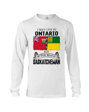 LIVE IN ONTARIO BEGAN IN SASKATCHEWAN ROOT WOMEN Long Sleeve Tee thumbnail