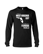 JUST A WV GUY LIVING IN FLORIDA WORLD Long Sleeve Tee thumbnail