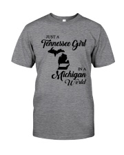 JUST A TENNESSEE GIRL IN A MICHIGAN WORLD Classic T-Shirt thumbnail