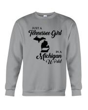 JUST A TENNESSEE GIRL IN A MICHIGAN WORLD Crewneck Sweatshirt thumbnail