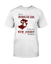 MICHIGAN GIRL LIVING IN JERSEY WORLD Classic T-Shirt front