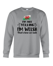 I'M NOT YELLING I'M WELSH Crewneck Sweatshirt tile
