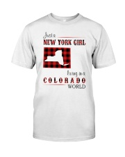 NEW YORK GIRL LIVING IN COLORADO WORLD Classic T-Shirt front