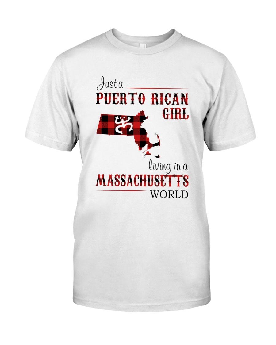 PUERTO RICAN GIRL LIVING IN MASSACHUSETTS WORLD Classic T-Shirt