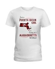 PUERTO RICAN GIRL LIVING IN MASSACHUSETTS WORLD Ladies T-Shirt thumbnail