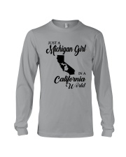 JUST A MICHIGAN GIRL IN A CALIFORNIA WORLD Long Sleeve Tee thumbnail