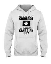 CANADIAN GUY LIFE TOOK TO COLORADO Hooded Sweatshirt thumbnail
