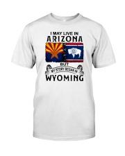 LIVE IN ARIZONA BEGAN IN WYOMING Classic T-Shirt tile