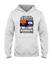LIVE IN ARIZONA BEGAN IN WYOMING Hooded Sweatshirt thumbnail