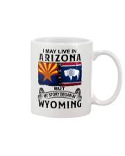 LIVE IN ARIZONA BEGAN IN WYOMING Mug thumbnail