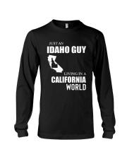 JUST AN IDAHO GUY LIVING IN CALIFORNIA WORLD Long Sleeve Tee thumbnail