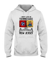LIVE IN TENNESSEE BEGAN IN NEW JERSEY Hooded Sweatshirt thumbnail