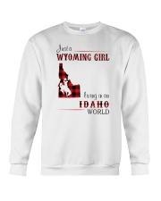 WYOMING GIRL LIVING IN IDAHO WORLD Crewneck Sweatshirt thumbnail